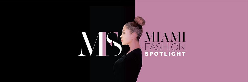 Miami Fashion Spotlight - Miami Fashion Blog, Events, Runway, Styles