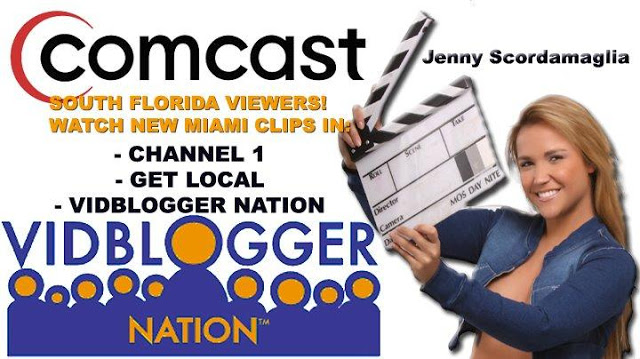 Jenny Scordamaglia: Image of Miami & South Florida and 'Vidblogger Nation' by Comcast