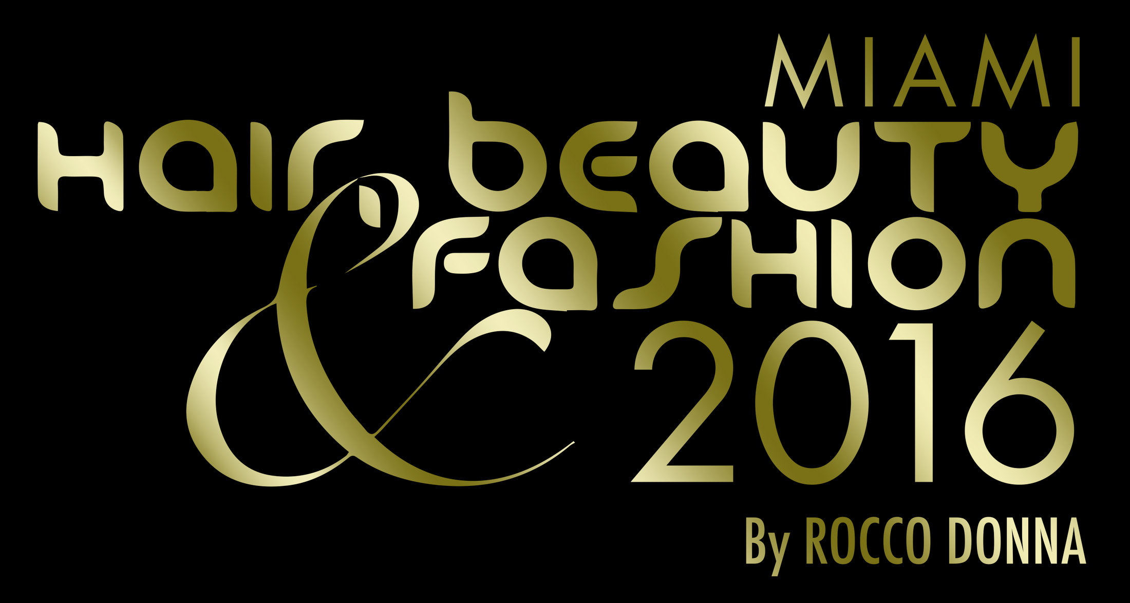 'Miami Hair, Beauty & Fashion by Rocco Donna' is ready to celebrate its 11 Edition